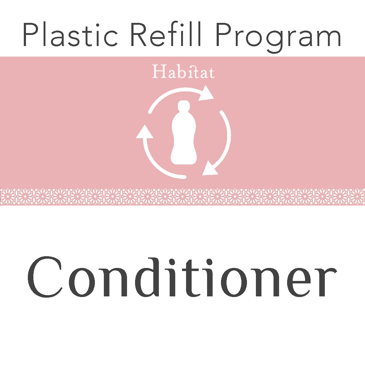 Plastic refill programme - palm oil free conditioner by Desert Shadow