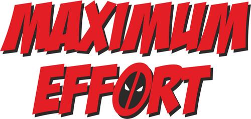 Maximum effort Deadpool theme bumper sticker