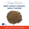 """Card with a small mound of Nature's Select Freeze Dried Beef Heart Strong Meal Topper. Bottom of card has profile of a bull with """"90% Meat"""" next to it and on the bottom it says """"Your dog's day just got tastier."""""""
