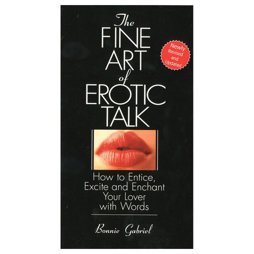 Fine Art Of Erotic Talk
