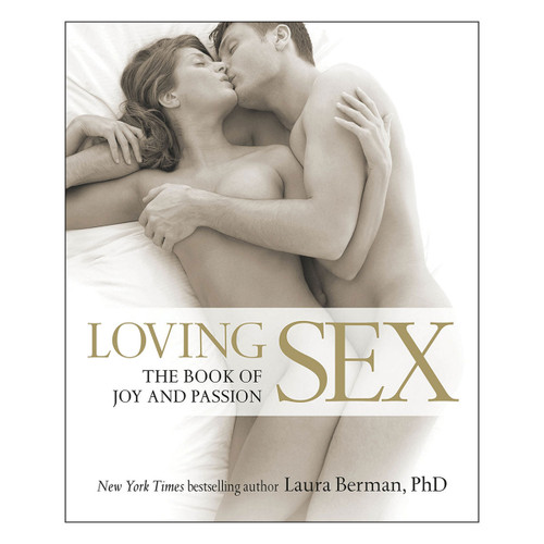 Loving Sex by Laura Berman