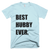 Best Hubby Ever T-Shirt in Light Blue