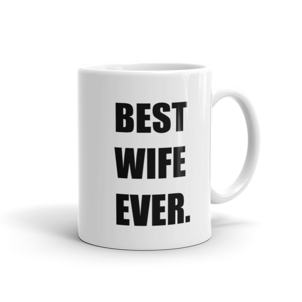 Best Wife Ever coffee mug