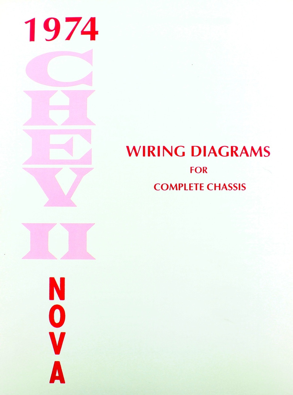 74 Chevy Chevrolet Nova Electrical Wiring Diagram Manual 1974
