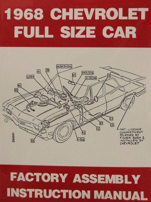 68 1968 Chevy Bel Air, Biscayne, Impala & Caprice Factory Assembly Manual Book