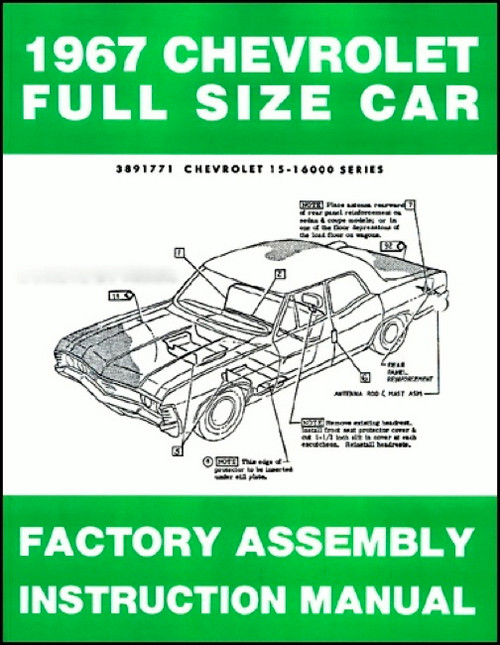 67 1967 Chevy Impala Factory Assembly Manual - I-5 Classic ChevyI-5 Classic Chevy