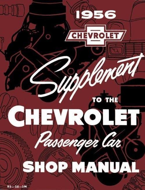 56 1956 Chevy Passenger Car Supplement Shop Manual