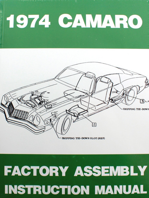 74 Chevy Camaro Factory Assembly Manual Guide Book 1974