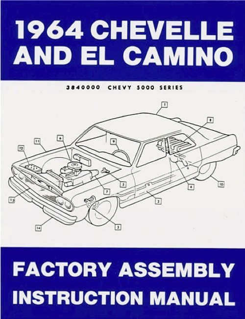 64 1964 CHEVELLE EL CAMINO FACTORY ASSEMBLY MANUAL BOOK