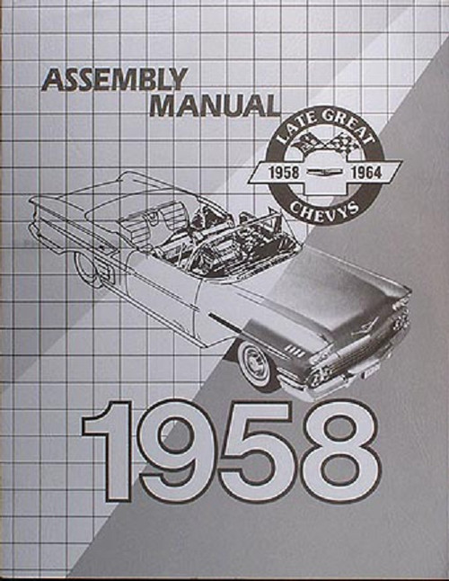 58 1958 CHEVY FACTORY ASSEMBLY INSTRUCTION MANUAL BOOK