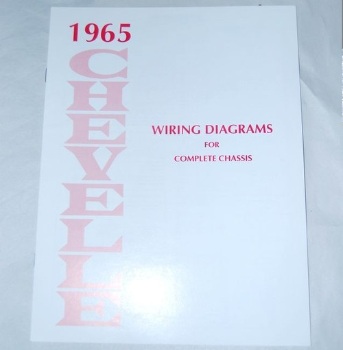 65 CHEVELLE EL CAMINO ELECTRICAL WIRING DIAGRAM MANUAL 1965