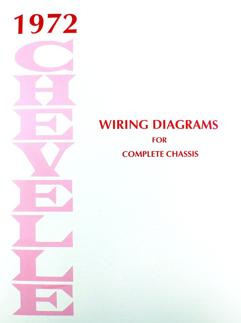 72 Chevelle El Camino Electrical Wiring Diagram Manual 1972 I 5 Classic Chevy