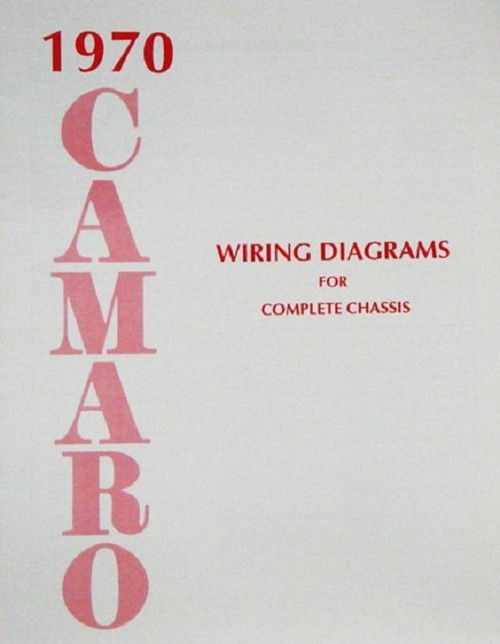 70 Chevy Camaro Electrical Wiring Diagram Manual 1970 I 5 Classic Chevy
