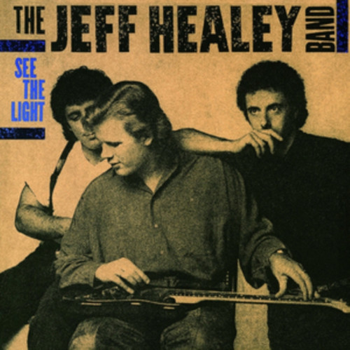 Jeff Healey Band - See The Night - 180g MOV LP