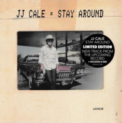"JJ Cale - Stay Around 7"" - 7"" Vinyl"