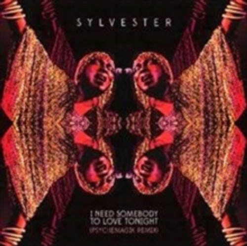 "Sylvester - I Need Somebody To Love Tonight - 12"""