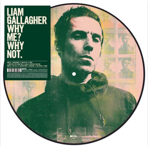 Liam Gallagher - Why Me? Why Not. - LP Picture Disc