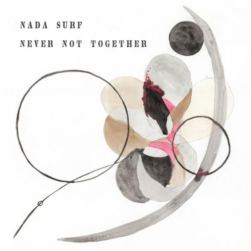 Nada Surf - Never Not Together - Gray Vinyl - LP