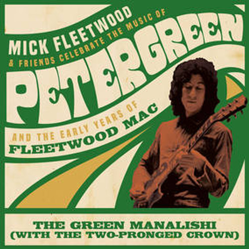 """Mick Fleetwood & Friends/Fleetwood Mac - Green Manalishi (with the Two Pronged Crown) - 12"""" Vinyl"""
