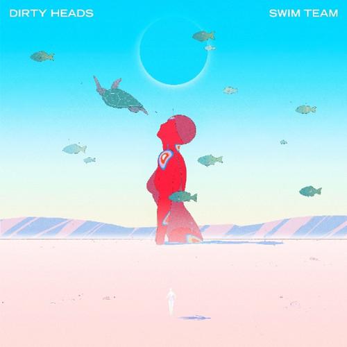 Dirty Heads - Swim Team - LP