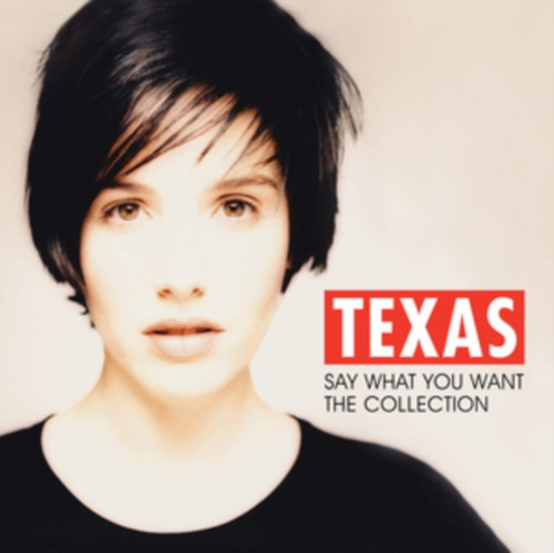 Texas - Say What You Want: The Collection - LP