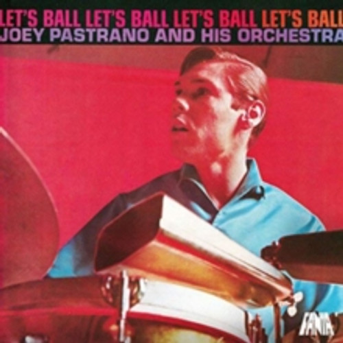 Joey Pastrana And His Orchestra - Let's Ball - LP