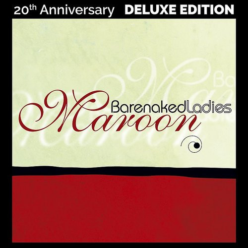Barenaked Ladies - Maroon - 20th Anniversary Edition - 180g 2xLP
