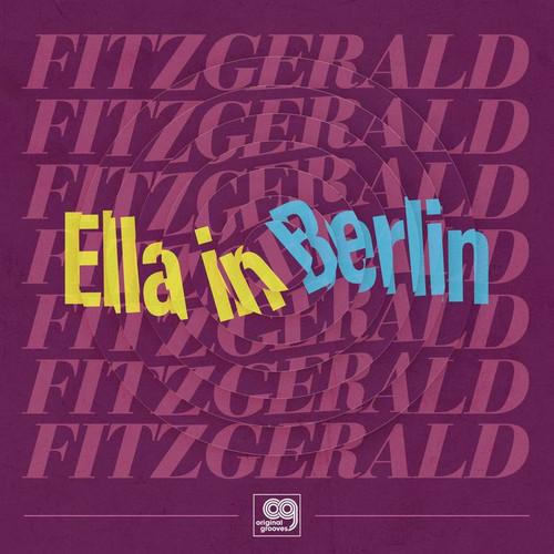 "Ella Fitzgerald - Original Grooves: Ella in Berlin - 12"" Vinyl"