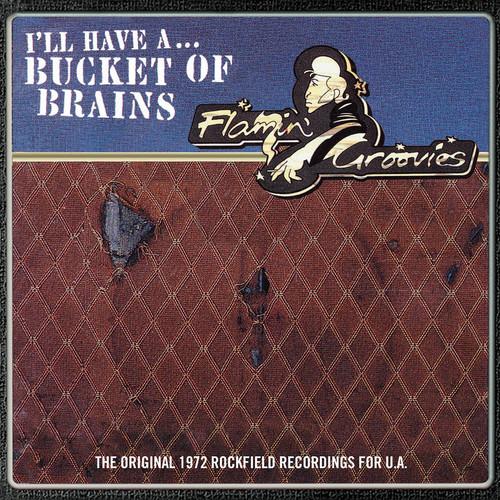 """Flamin' Groovies, The -Bucket of Brains - 10"""" Vinyl"""