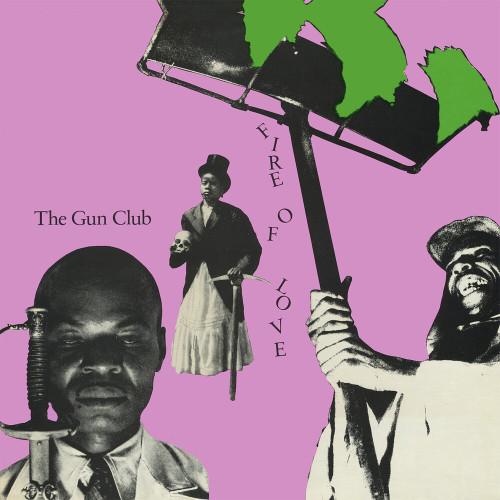 Gun Club, The - Fire of Love (Deluxe) - 2xLP