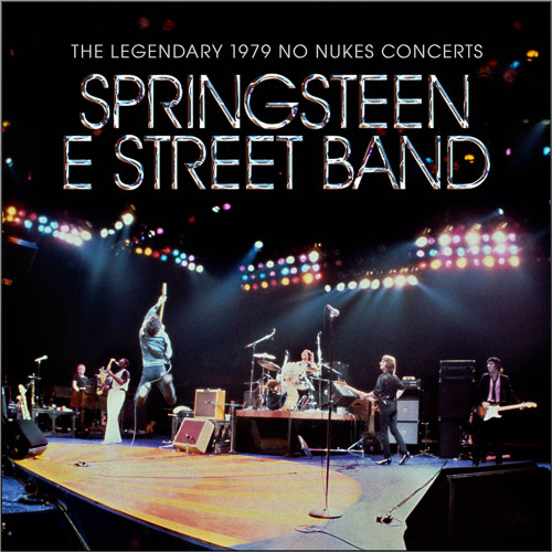 Bruce Springsteen & The E Street Band - The Legendary 1979 No Nukes Concerts - 2xLP
