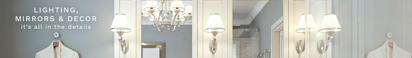 Shop Lighting Mirrors and Decor Now