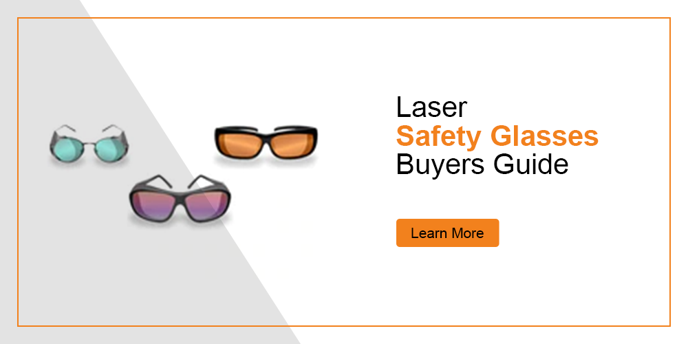 How to Choose Your Laser Safety Glasses