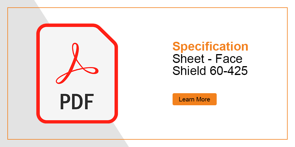 Specification Sheet - Face shield 425