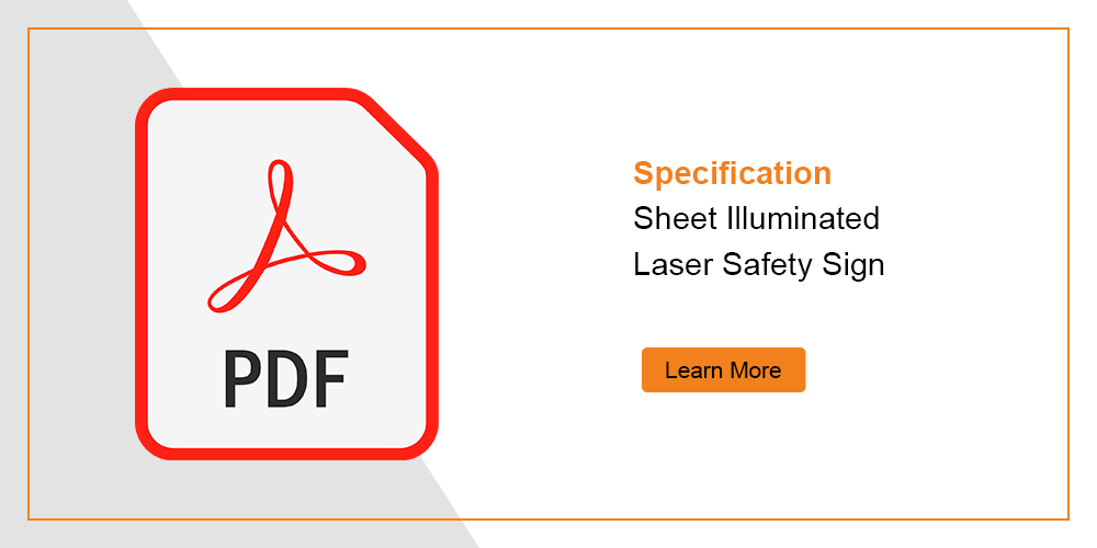 Illuminated Laser Safety Sign