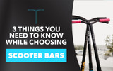 3 Things you Need to Know While Choosing Scooter Bars