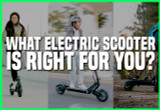 HOW TO CHOOSE THE RIGHT ELECTRIC SCOOTER FOR YOU.