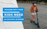 Reasons Why Your Kids Need An Electric Scooter