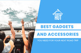 Best gadgets and accessories you need for your next road trip