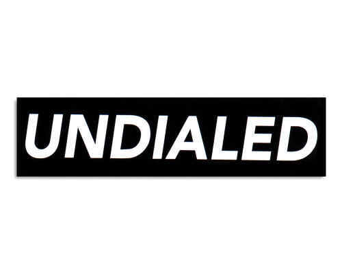 "Undialed Sticker | 4"" x 15"" 
