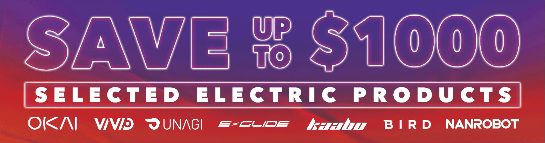 EOFY SALE SAVE Up  To $1000 on Selected Electrics