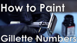 How to Paint Numbers on Adjustable Gillette Safety Razors