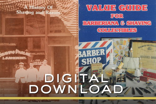 A History of Shaving and Razors + Value Guide for Barberiana & Shaving Collectables by Phillip L. Krumholz E-Book