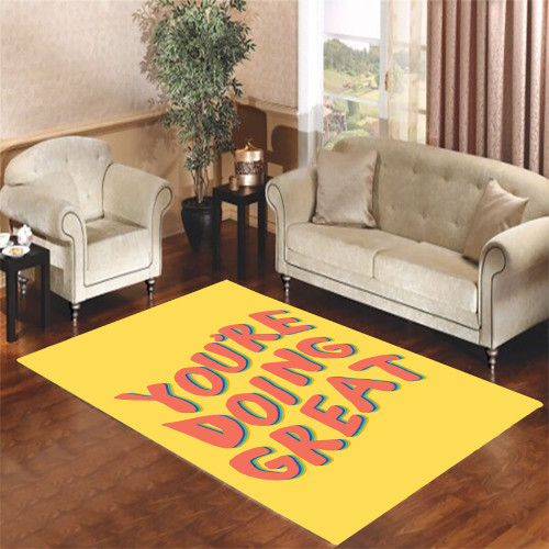 youre doing great Living room carpet rugs