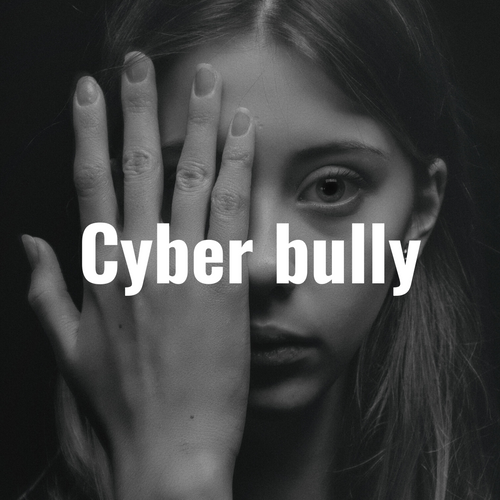 Cyberbully displays