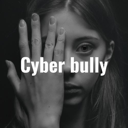 Cyberbully displays