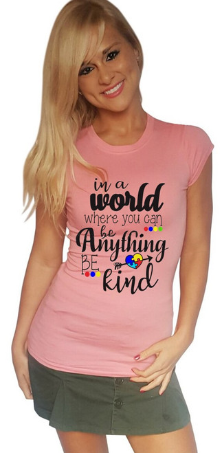 "Autism Awareness Coral Tee ""In a World Where You Can Be Anything Be Kind"""