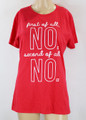 """100% Cotton Tee """"first of all NO"""" Red & White (35-6)"""