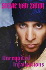 Unrequited Infatuations: Stevie Van Zandt & Bruce Springsteen
