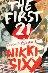 Who the Hell is Frank Feranna? Nikki Sixx, The First 21, and an evening of Untold Stories